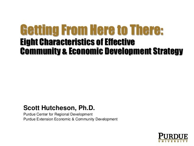 Strategic Doing  Getting From Here to There: Eight Characteristics of Effective Community & Economic Development Strategy ...