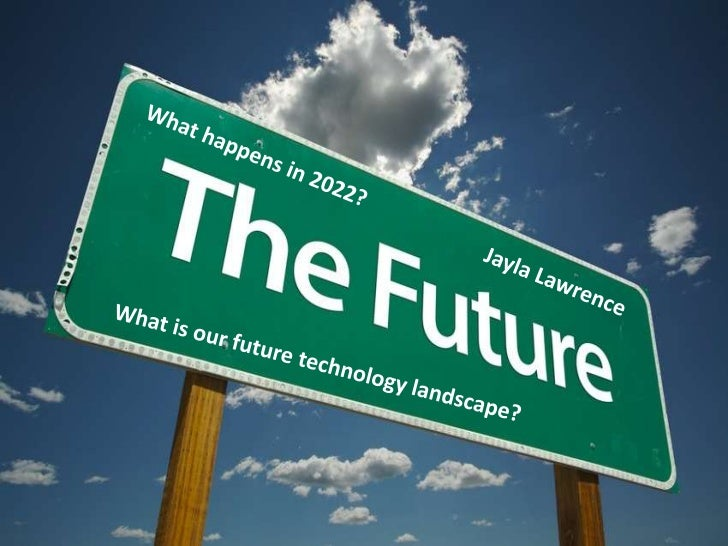 Technology in 2022