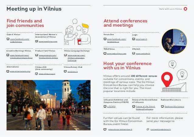 Here with us in VilniusMeeting up in Vilnius Find friends and join communities Attend conferences and meetings Host your c...
