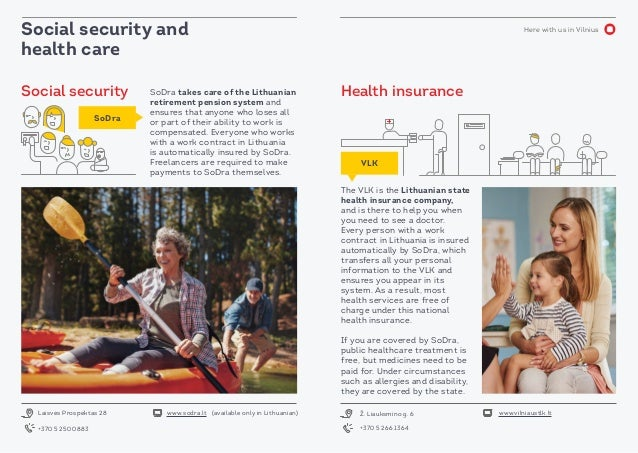 Here with us in VilniusSocial security and health care SoDra takes care of the Lithuanian retirement pension system and en...