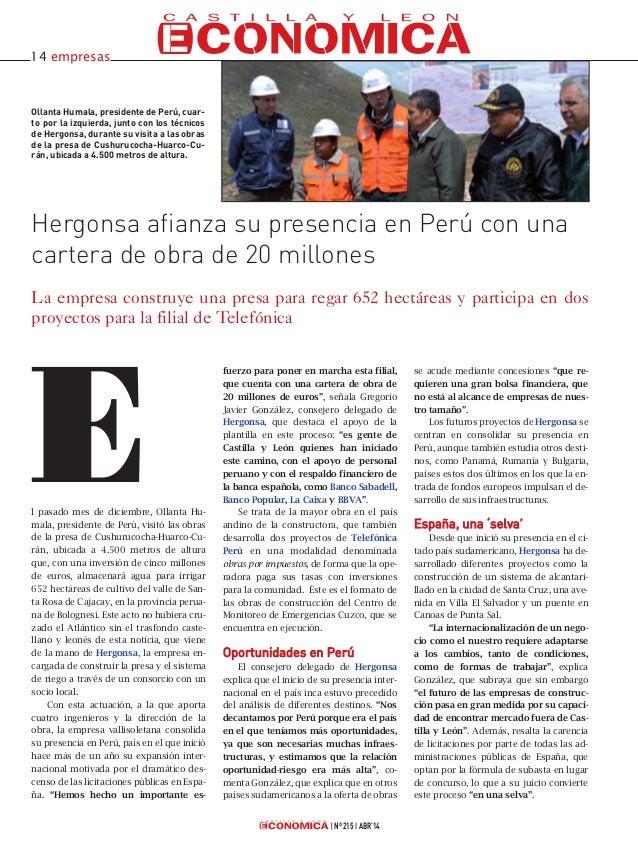 l pasado mes de diciembre, Ollanta Hu- mala, presidente de Perú, visitó las obras de la presa de Cushurucocha-Huarco-Cu- r...