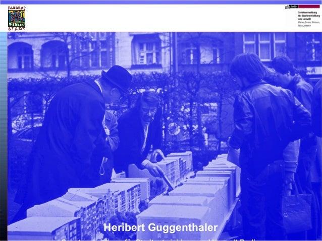 Ver kehr  Verkehrsplanung in Berlin 1976 - 2014 - VII B -  Heribert Guggenthaler