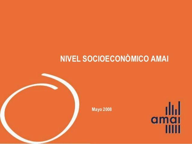 Mayo 2008 NIVEL SOCIOECONÒMICO AMAI