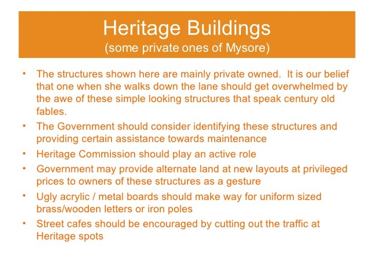 Heritage Buildings (some private ones of Mysore) <ul><li>The structures shown here are mainly private owned.  It is our be...