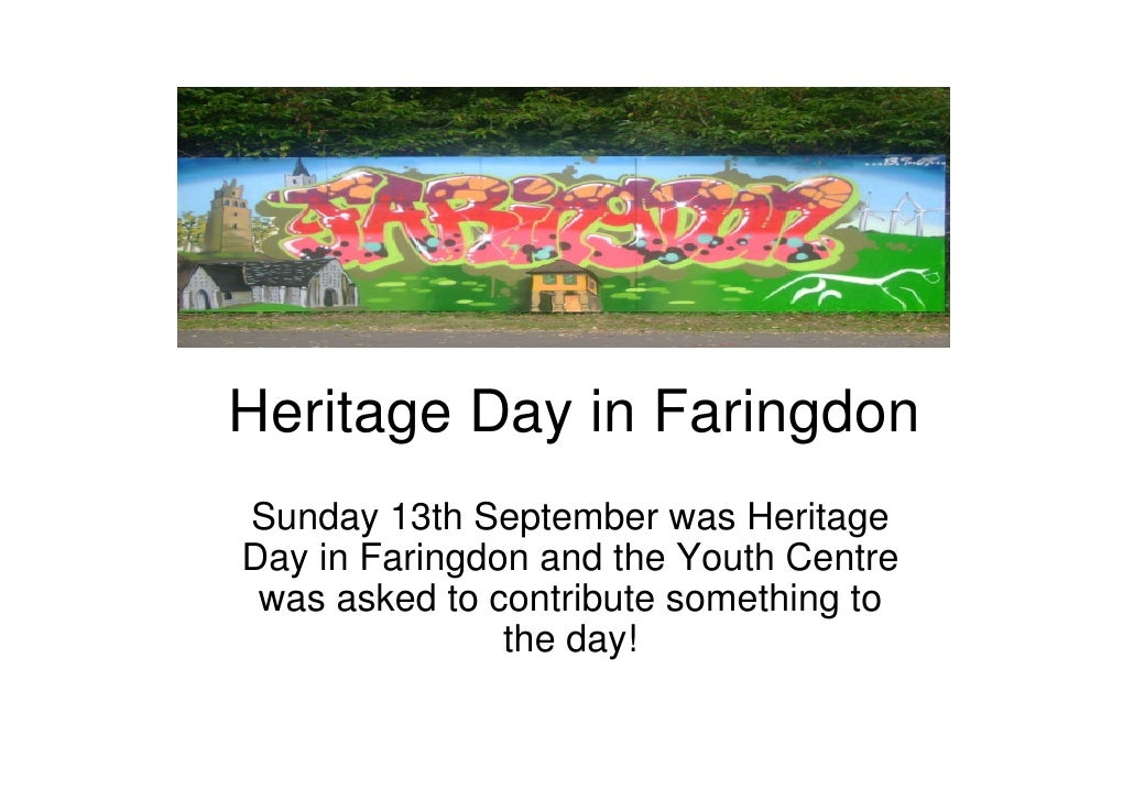 Heritage Day in Faringdon Sunday 13th September was Heritage Day in Faringdon and the Youth Centre  was asked to contribut...