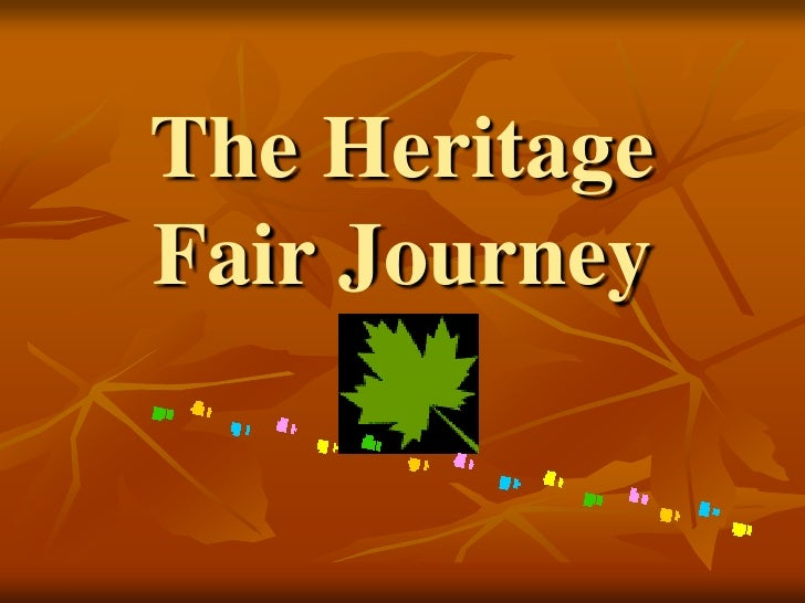 The Heritage Fair Journey
