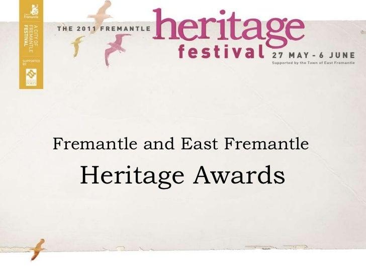 Fremantle and East FremantleHeritage Awards<br />