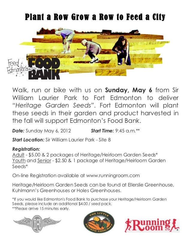 Plant a Row Grow a Row to Feed a CityWalk, run or bike with us on Sunday, May 6 from SirWilliam Laurier Park to Fort Edm...