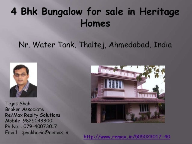 4 Bhk Bungalow for sale in Heritage Homes Nr. Water Tank, Thaltej, Ahmedabad, India  Tejas Shah Broker Associate Re/Max Re...