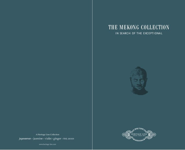 TH E M E KONG COLLECTION  I N SEARCH OF THE EXCEPTIONAL