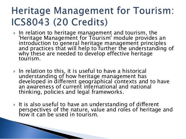 Heritage Management for Tourism