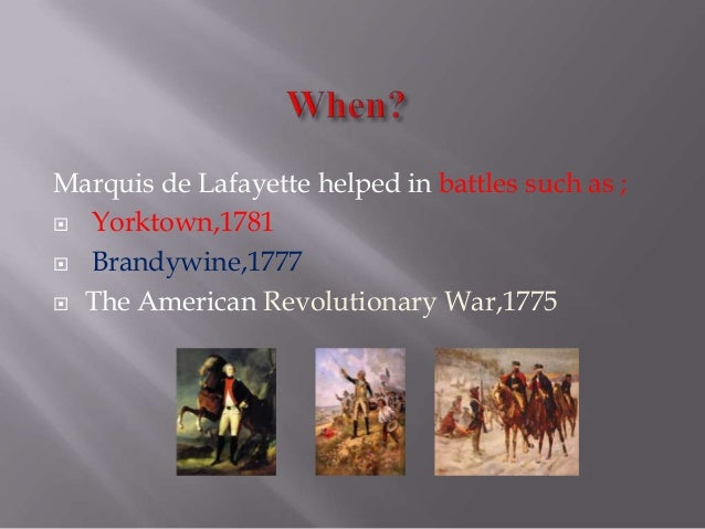 Marquis de Lafayette - The Hero of the Two Worlds Lafayette For Freedom