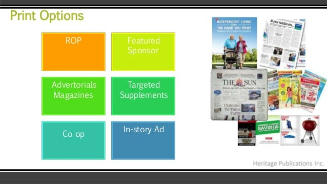 ROP Featured Sponsor Advertorials Magazines Targeted Supplements Co op In-story Ad Print Options