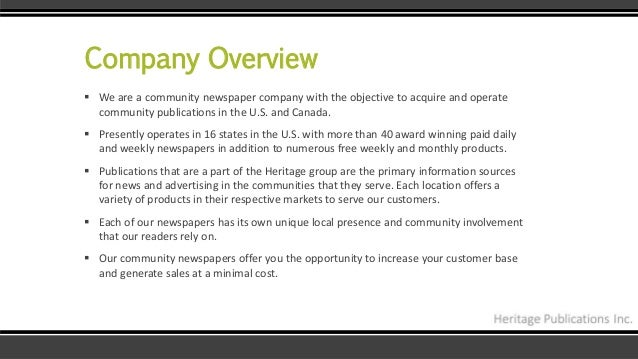Company Overview  We are a community newspaper company with the objective to acquire and operate community publications i...