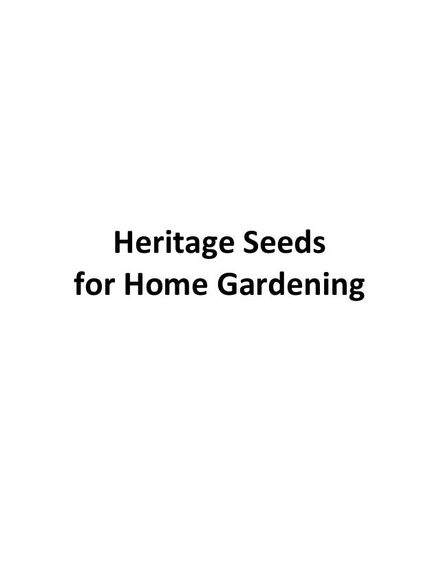 Heritage Seeds for Home Gardening
