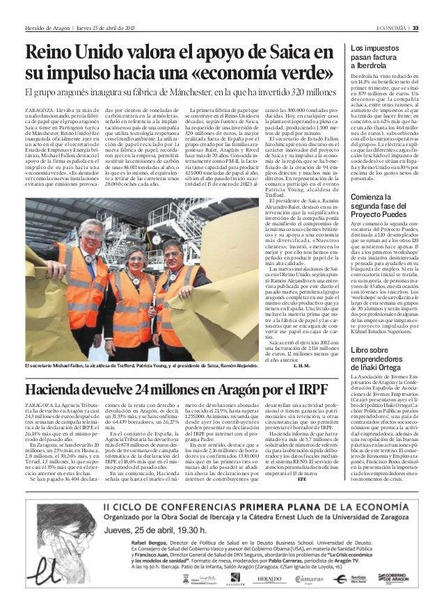 Heraldo de Aragón l Jueves 25 de abril de 2013 ECONOMÍA l 33Los impuestospasan facturaa IberdrolaIberdrola ha visto reduci...