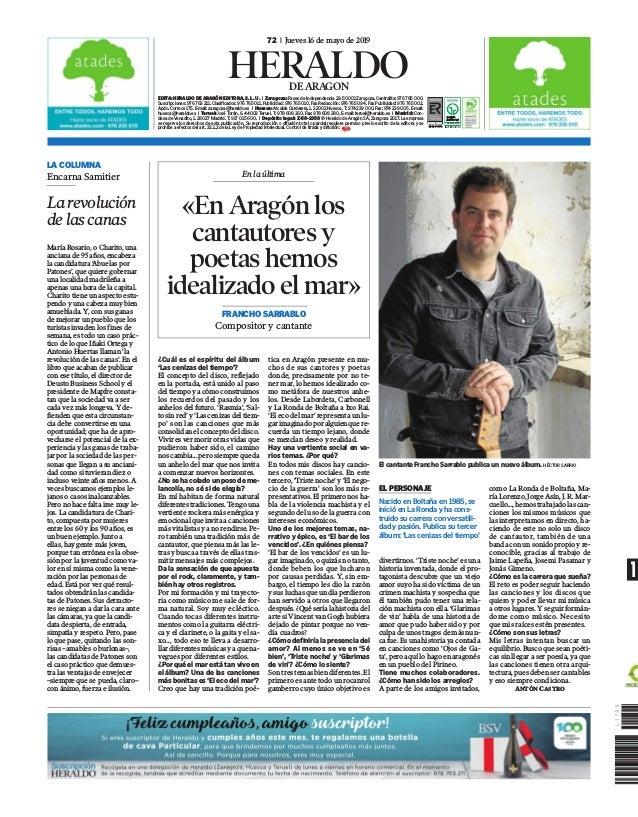 72 l Jueves 16 de mayo de 2019 EDITA: HERALDO DE ARAGÓN EDITORA, S. L. U. I Zaragoza: Paseo de Independencia 29. 50001 Zar...
