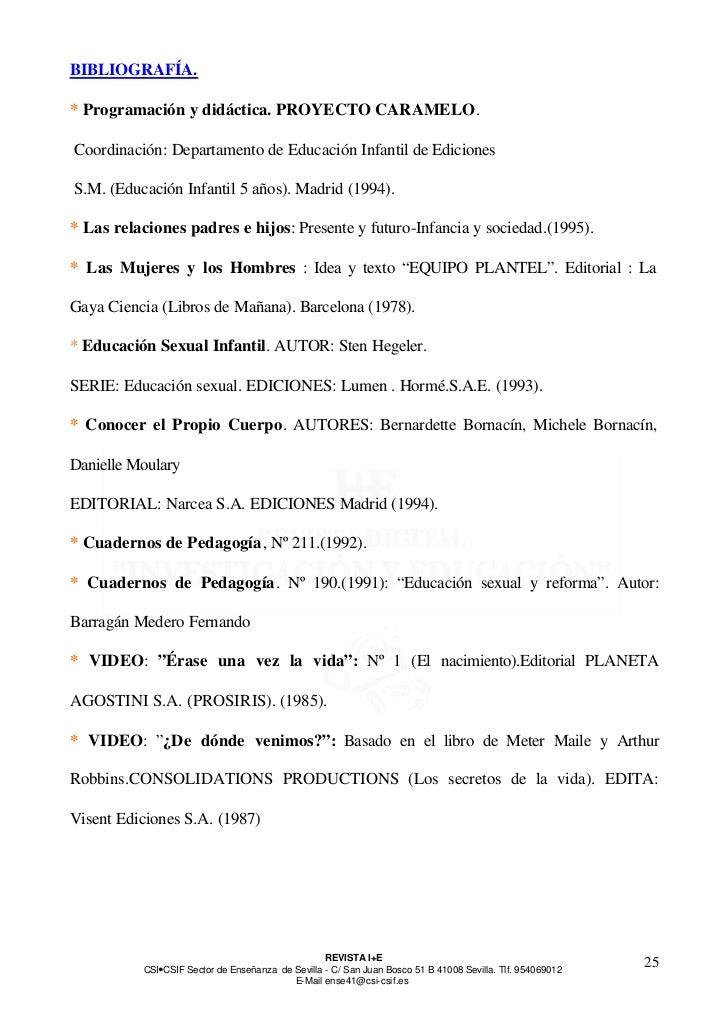 BIBLIOGRAFÍA.* Programación y didáctica. PROYECTO CARAMELO.Coordinación: Departamento de Educación Infantil de EdicionesS....