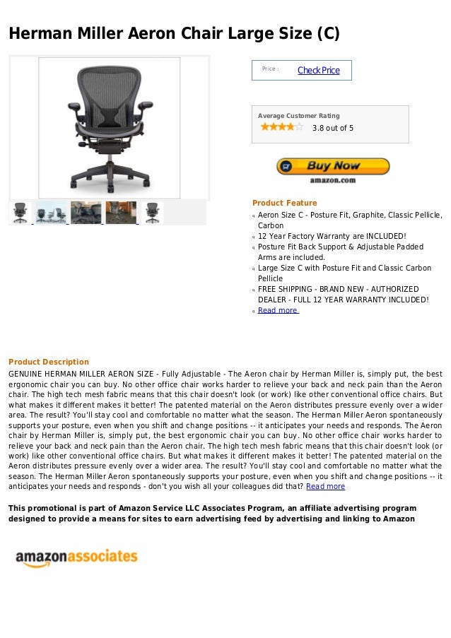 Herman Miller Aeron Chair Large Size (C)                                                                        Price :   ...