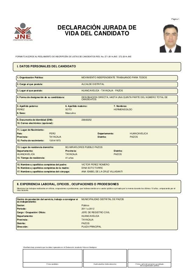 Página 1 DECLARACIÓN JURADA DE VIDA DEL CANDIDATO FORMATO ACORDE AL REGLAMENTO DE INSCRIPCIÓN DE LISTAS DE CANDIDATOS RES....