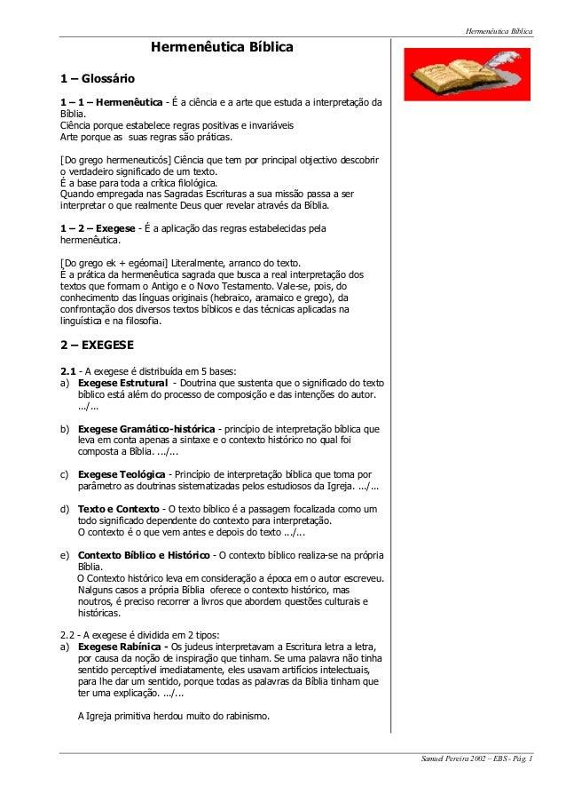 Hermenêutica Bíblica Samuel Pereira 2002 – EBS - Pág. 1 Hermenêutica Bíblica 1 – Glossário 1 – 1 – Hermenêutica - É a ciên...