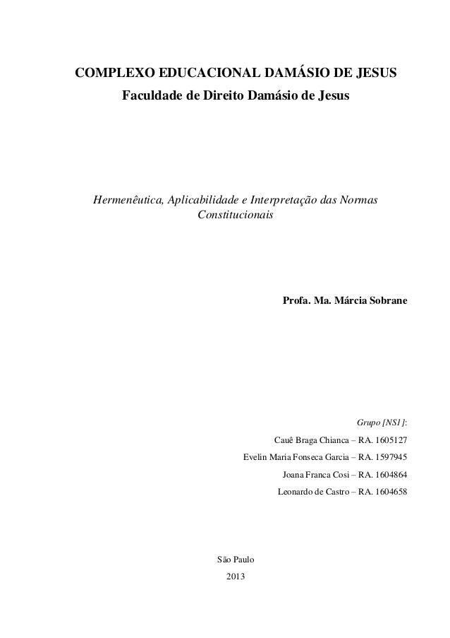 COMPLEXO EDUCACIONAL DAMÁSIO DE JESUS Faculdade de Direito Damásio de Jesus Hermenêutica, Aplicabilidade e Interpretação d...