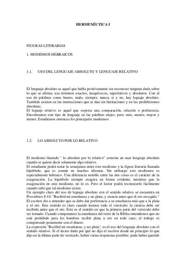 HERMENÉUTICA IFIGURAS LITERARIAS1. MODISMOS HEBRAICOS1.1.   USO DEL LENGUAJE ABSOLUTO Y LENGUAJE RELATIVOEl lenguaje absol...