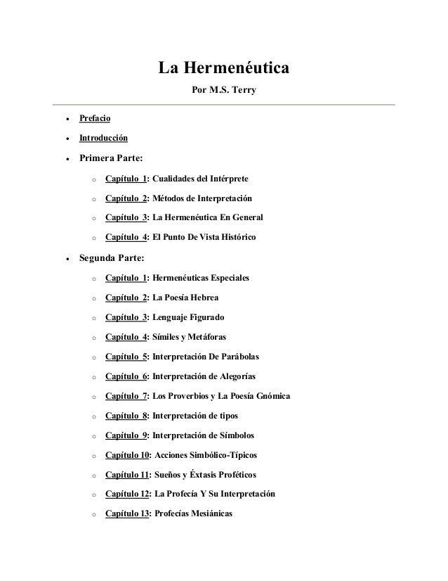 La Hermenéutica Por M.S. Terry  Prefacio  Introducción  Primera Parte: o Capítulo 1: Cualidades del Intérprete o Cap...