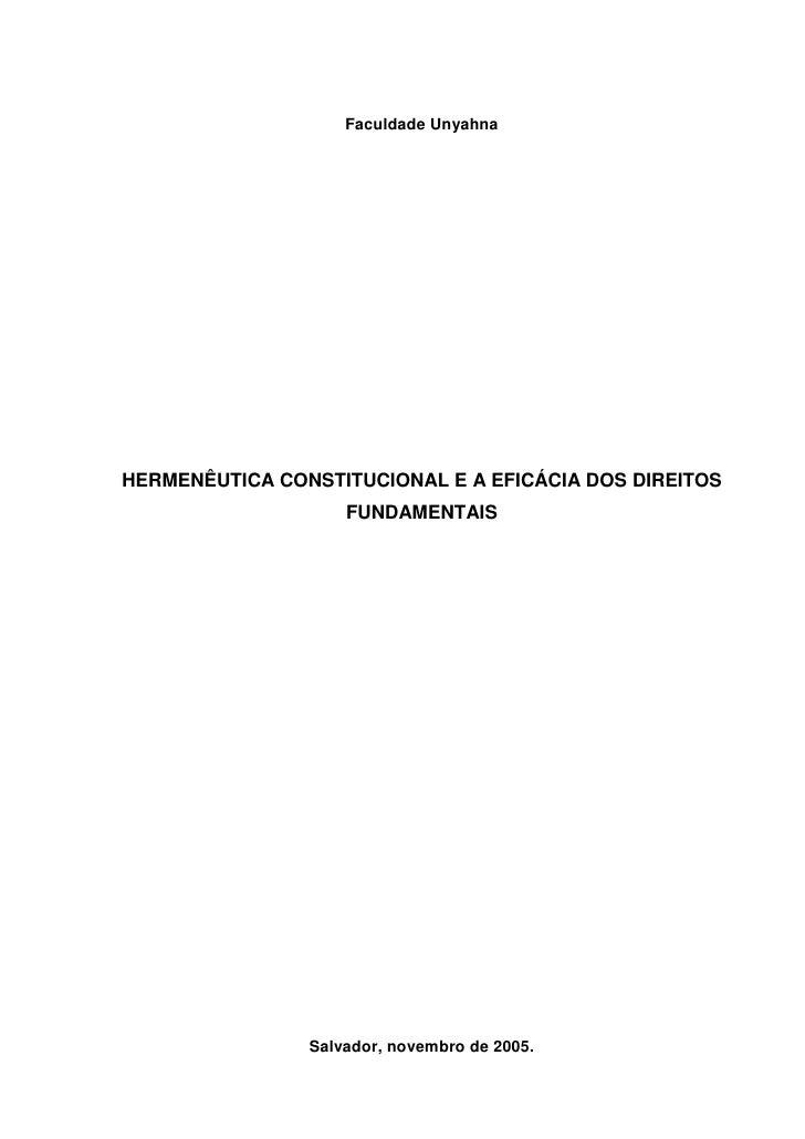 Faculdade Unyahna     HERMENÊUTICA CONSTITUCIONAL E A EFICÁCIA DOS DIREITOS                     FUNDAMENTAIS              ...