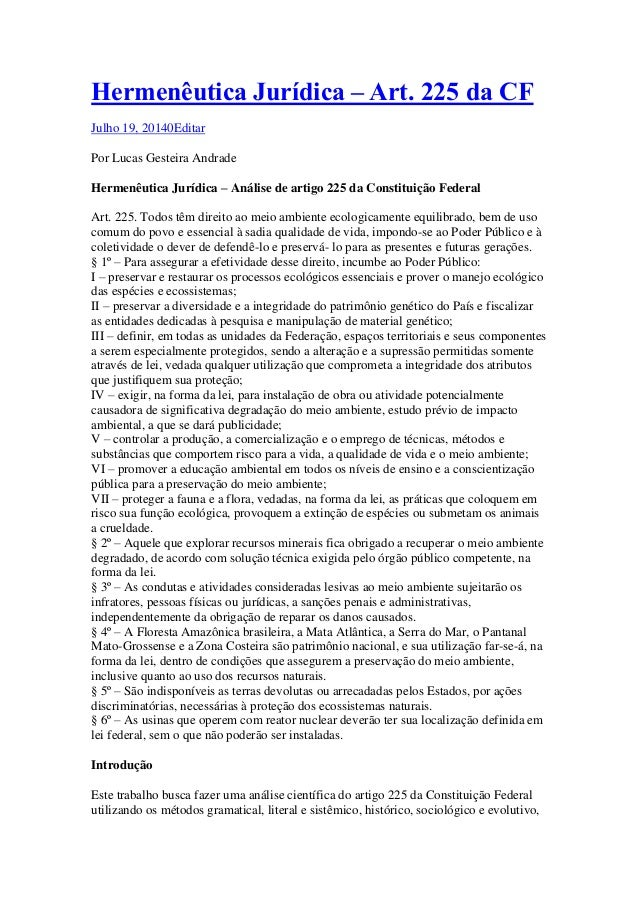 Hermenêutica Jurídica – Art. 225 da CF Julho 19, 20140Editar Por Lucas Gesteira Andrade Hermenêutica Jurídica – Análise de...