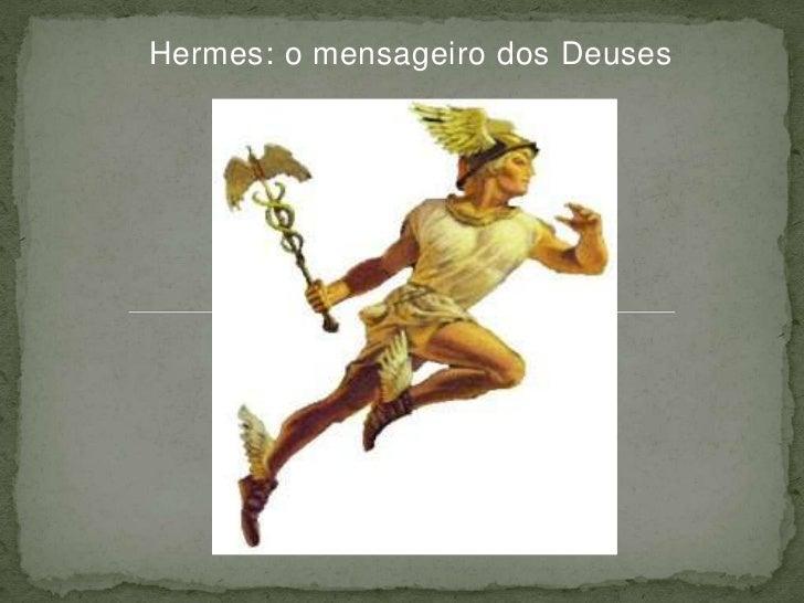Hermes: o mensageiro dos Deuses