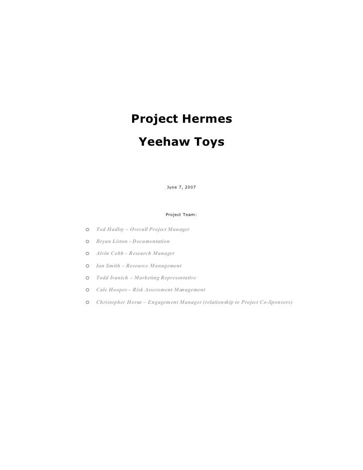 Project Hermes                     Yeehaw Toys                                 June 7, 2007                               ...