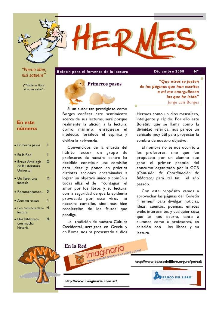 """""""Nemo liber,             Boletín para el fomento de la lectura              Diciembre 2008         Nº 1     nisi sapiens"""" ..."""