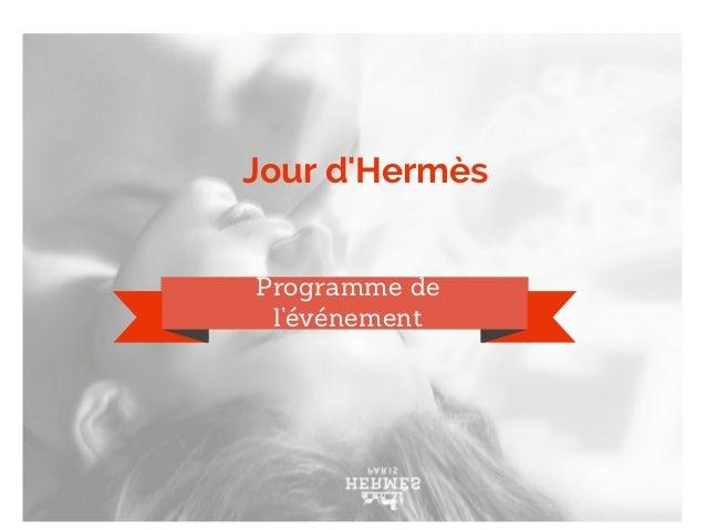 Jour d'Hermès Programme de l'événement