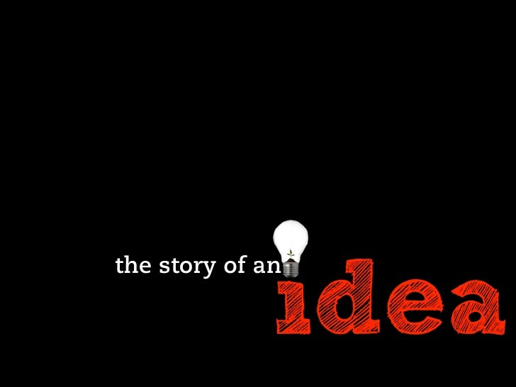 idea the story of an