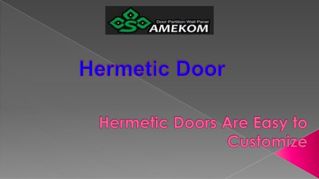  Not to mention their availability as manual and automatic door — that are easy to customize for medical operating rooms,...