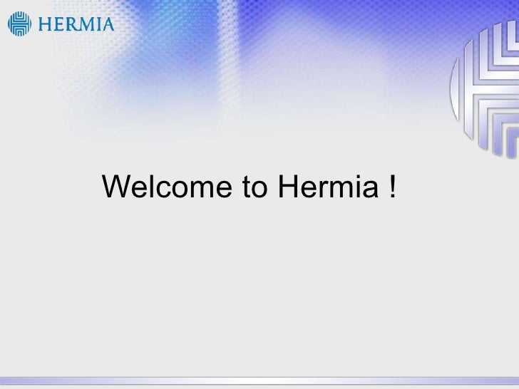 Welcome to Hermia !