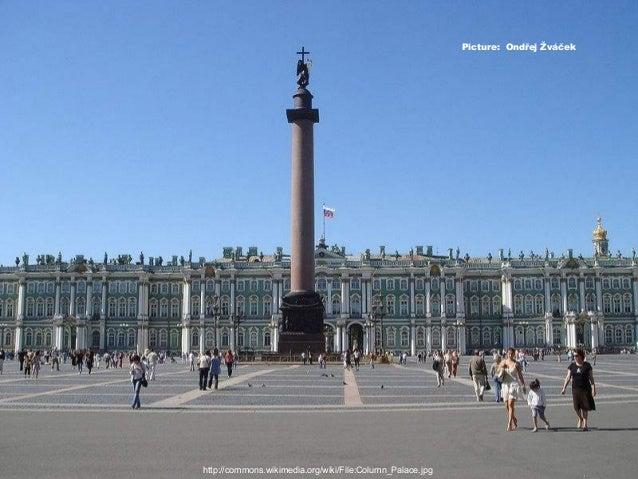 http://commons.wikimedia.org/wiki/File:Column_Palace.jpg Picture: Ondřej Žváček