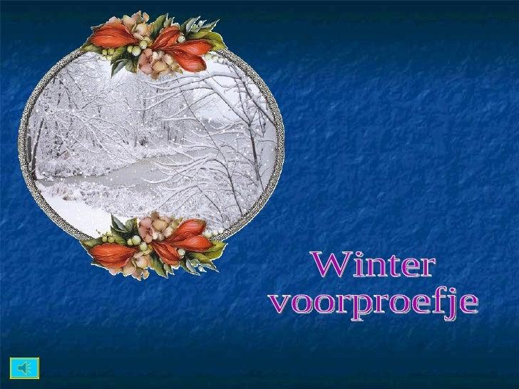Winter voorproefje