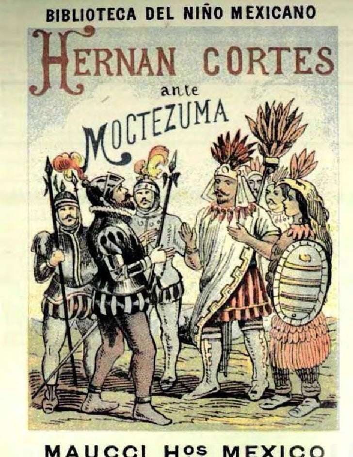 BIBLIOTECA DEL NINO MEXICANO  ftERNAN CORTES             arUe      cJrjTEZUMA                             I         oil  ...