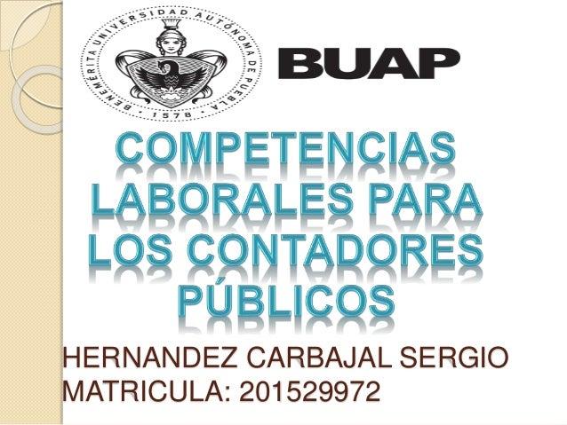 HERNANDEZ CARBAJAL SERGIO MATRICULA: 201529972