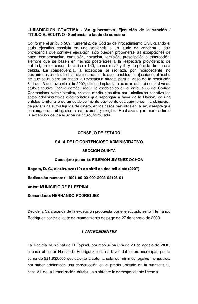 JURISDICCION COACTIVA - Vía gubernativa. Ejecución de la sanción /TITULO EJECUTIVO - Sentencia o laudo de condenaConforme ...