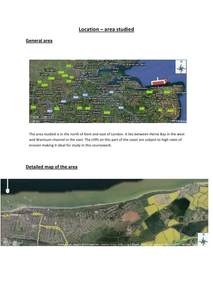 Location – area studied<br />125095797560General area<br />5324475421005<br />The area studied is in the north of Kent and...