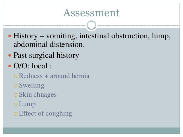 Complications… DURING OPERATION  Injury to vein or nerve  Urinary bladder  Inferior epigastric vessels  Contents of sa...