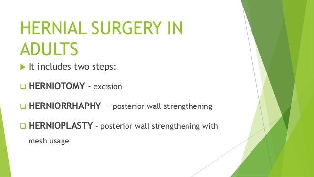 HERNIORRHAPHY  Modified bassini's herniorrhaphy  Lytle's repair  Shouldice repair  Tanner side operation  Daming  Ko...