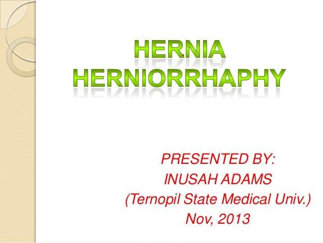 .  PRESENTED BY: INUSAH ADAMS (Ternopil State Medical Univ.) Nov, 2013