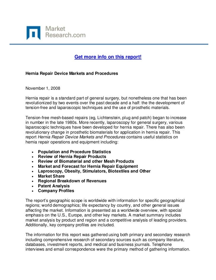 Get more info on this report!Hernia Repair Device Markets and ProceduresNovember 1, 2008Hernia...