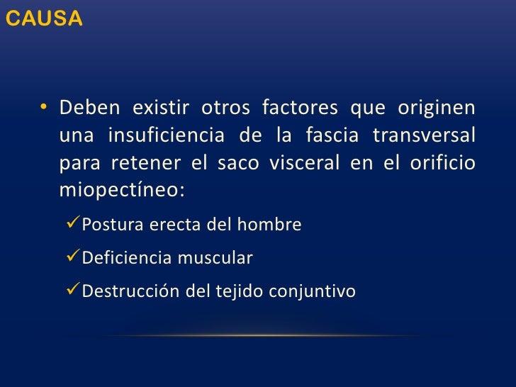 HERNIA INGUINAL POR DESLIZAMIENTO<br />Alude a cualquier hernia en la que parte del saco es la pared de una víscera.<br />...