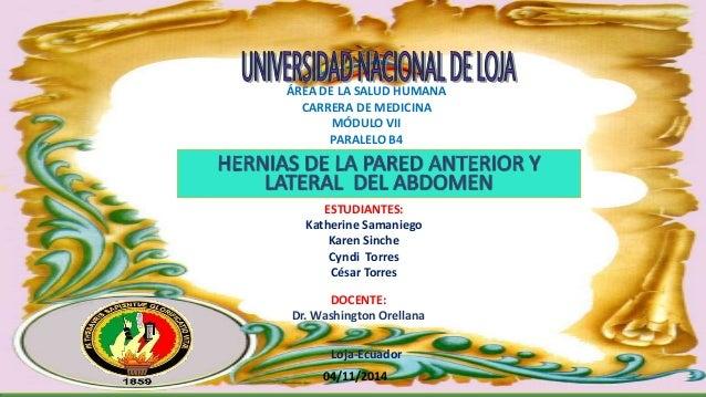ÁREA DE LA SALUD HUMANA  CARRERA DE MEDICINA  MÓDULO VII  PARALELO B4  ESTUDIANTES:  Katherine Samaniego  Karen Sinche  Cy...