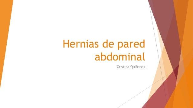 Hernias de pared abdominal Cristina Quiñonez